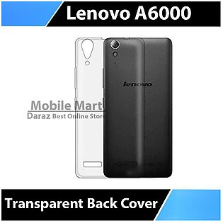 Lenovo A6000 Transparent Back Cover Crystal Clear Cover For Lenovo A6000