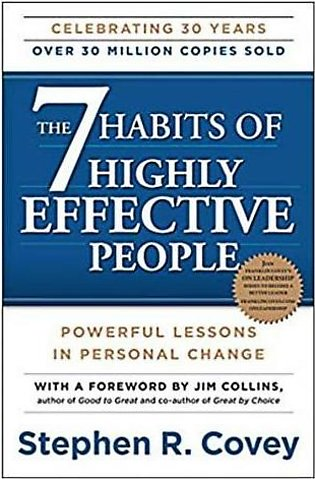 The 7 Habits Of Highly Effective People: Powerful Lessons In Personal Change ...