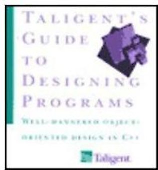 Taligent's Guide To Designing Programs (Pb)