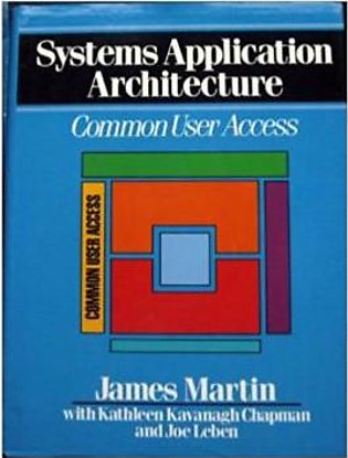 Systems Application Architecture: Common User Access (HB)