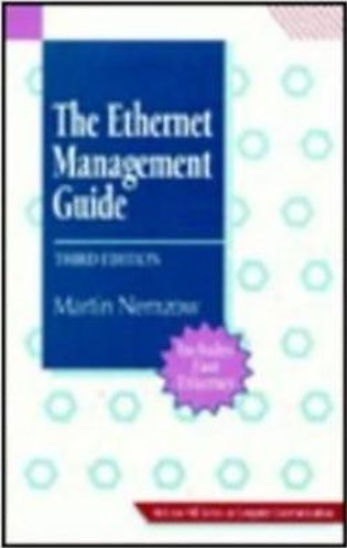 The Ethernet Management Guide 3/E (HB)