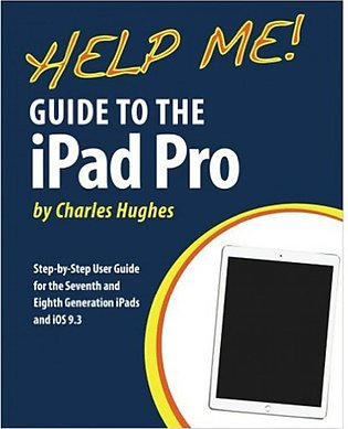 Help Me! Guide to the iPad Pro Book