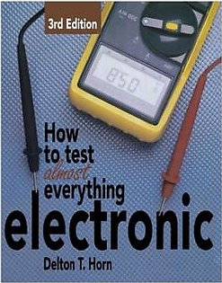 How To Test Almost Everything Electronic Book