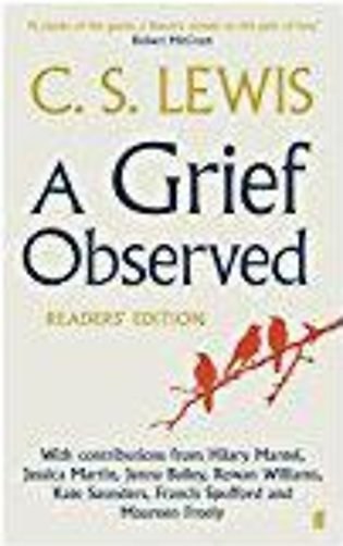 Grief Observed Readers' Edition, A