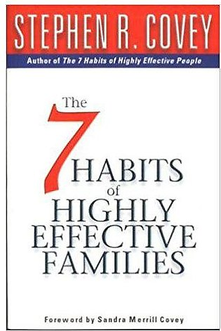 The Seven Habits Of Highly Effective Families