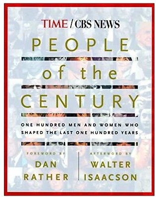 People of the Century: One Hundred Men And Women Who Shaped The Last One Hund...
