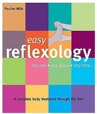 Easy Reflexology: Any Age, Any Place, Any Time (easy (connections Book Publis...