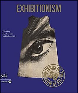 Exhibitionism: 50 Years of the Museum at FIT