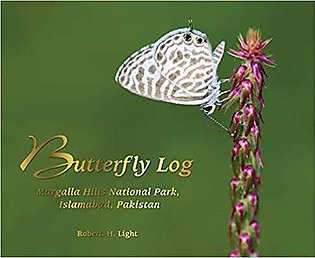 Butterfly Log: Margalla Hills National Park, Islamabad, Pakistan