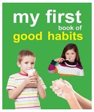 My First Book Of Good Habits -
