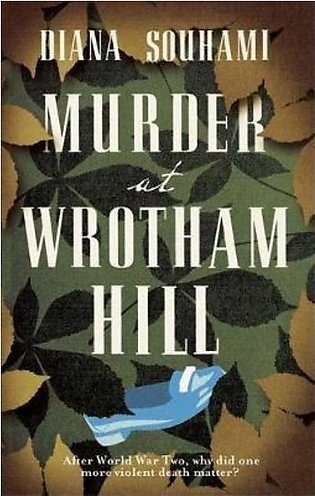 Murder At Wrotham Hill: After World War Two, Why Did One More Violent Death Mat…