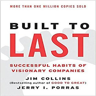 BUILT TO LAST SUCCESSFUL HABITS OF VISIONARY COMPANIESAI BY JAMES C. COLLINS