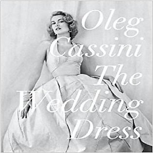 THE WEDDING DRESS BY OLEG CASSINI