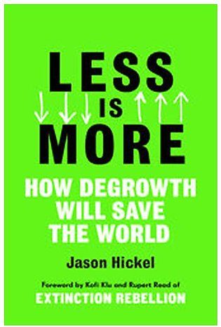 Less Is More By Jason Hickel (E. Book)