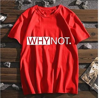 Why Not Printed Half Sleeves T-Shirt Red By Emerce