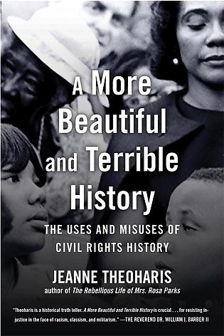 A More Beautiful And Terrible History By Jeanne Theoharis (E-Book)