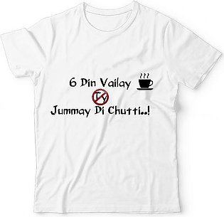 Cool White T-Shirt - Chay Din Vailay Ty Jummay Di Chutti UNISEX ALL-OVER PRIN...
