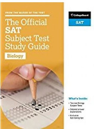 The Official SAT Subject Test Study Guide Biology By College Board