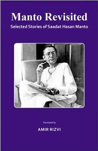 ZSA Books Manto Revisited: Selected Stories Of Saadat Hasan Manto